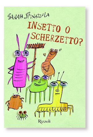 """Il mio nuovo libro per bambini: """"Insetto o scherzetto?"""""""